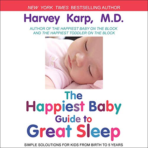 The Happiest Baby Guide to Great Sleep cover art