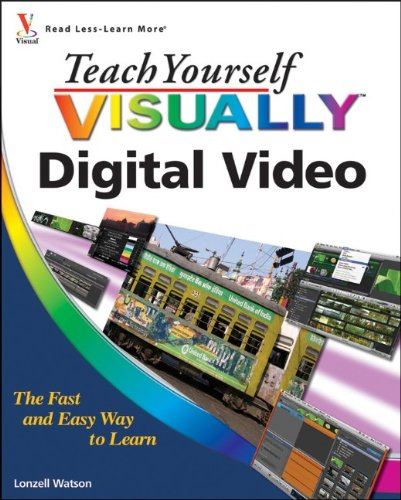 Teach Yourself VISUALLY Digital Video