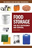 Food Storage for Self-Sufficiency and Survival: The Essential Guide...