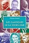 Les classiques de la sociologie par Riutort