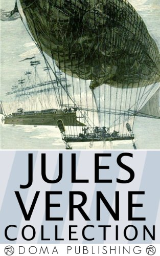 Jules Verne Collection, 33 Works: A Journey to the Center of the Earth, Twenty Thousand Leagues Under the Sea, Around the World in Eighty Days, The Mysterious Island, PLUS MORE! (English Edition)