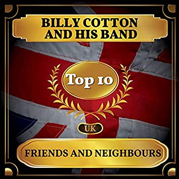 Friends and Neighbours (UK Chart Top 40 - No. 3)