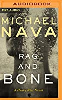 Rag and Bone (Henry Rios Mysteries)