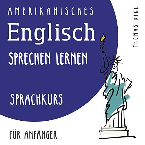 Amerikanisches Englisch lernen - Sprachkurs