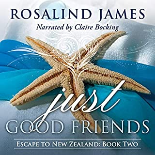 Just Good Friends     Escape to New Zealand, Book 2              Written by:                                                                                                                                 Rosalind James                               Narrated by:                                                                                                                                 Claire Bocking                      Length: 9 hrs and 13 mins     2 ratings     Overall 4.5