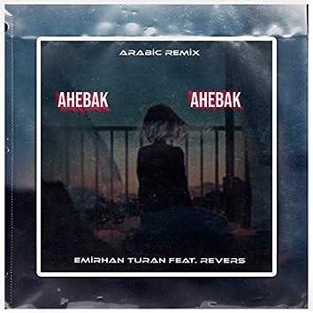 Ahebak (Arabic Remix)