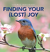 Finding Your (Lost) Joy