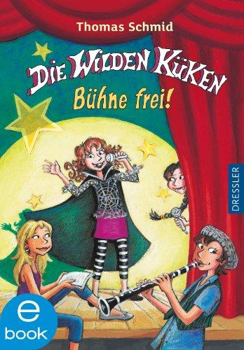Die Wilden Küken - Bühne frei!: Band 7 (German Edition)