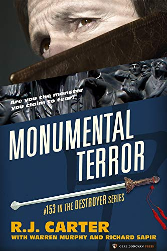 Monumental Terror (The Destroyer Book 153)