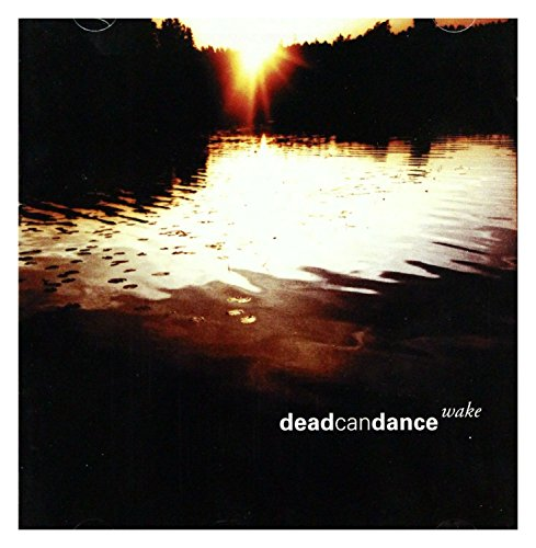 Dead Can Dance: Wake - Best Of... 2003 [2CD]