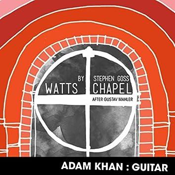 Watts Chapel (After Gustav Mahler)