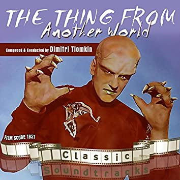 The Thing from Another World (Film Score 1951)