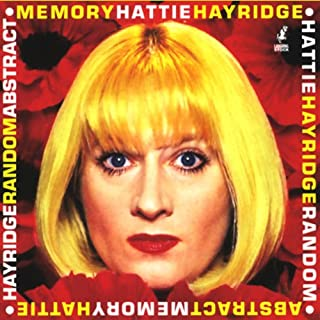 Random Abstract Memory                   By:                                                                                                                                 Hattie Hayridge                               Narrated by:                                                                                                                                 Hattie Hayridge                      Length: 1 hr and 8 mins     16 ratings     Overall 4.1