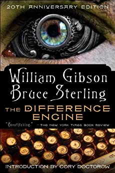 The Difference Engine: A Novel by [William Gibson, Bruce Sterling]