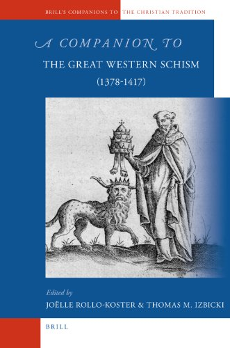 A Companion to the Great Western Schism (1378-1417) (Brill's Companions to the Christian Tradition, Band 17)