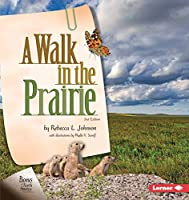 A Walk in the Prairie (Biomes of North America)