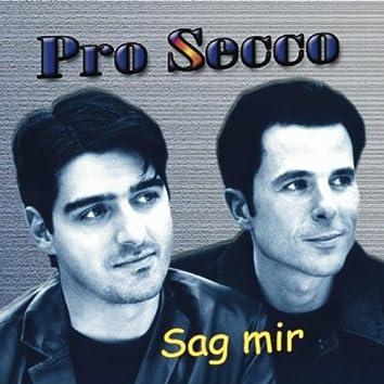 Sag Mir