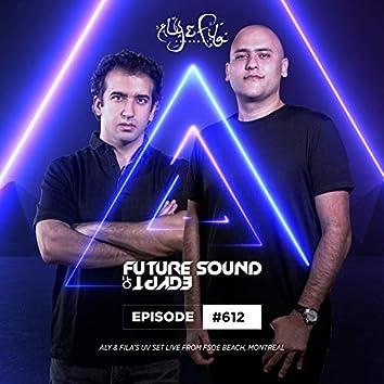 FSOE 612 - Future Sound Of Egypt Episode 612 (Live At FSOE Beach Montreal)