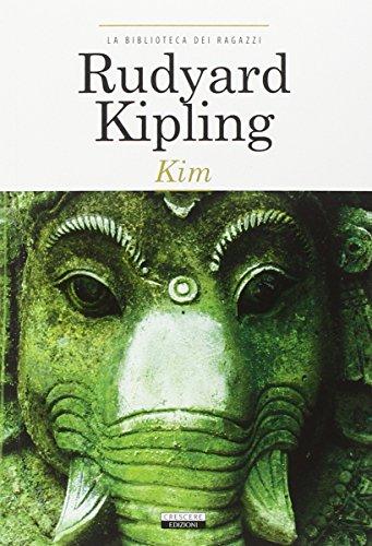 Kim. Ediz. integrale by Rudyard Kipling