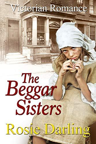 The Beggar Sisters by [Rosie Darling]