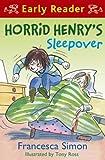 Horrid Henry's Sleepover: Book 26 (Horrid Henry Early Reader) (English Edition)