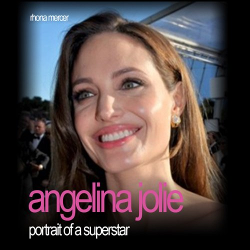 Angelina Jolie: Portrait of a Superstar cover art