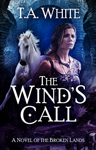 The Wind's Call (The Broken Lands Book 4) (English Edition)
