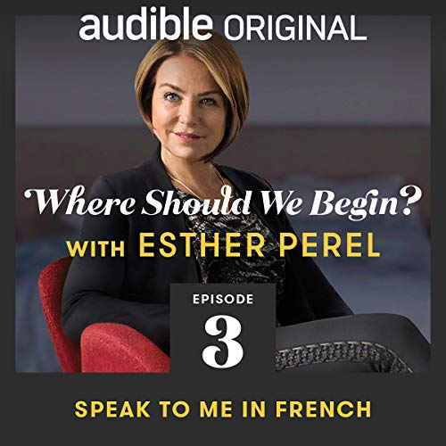 Ep. 3: Speak to Me in French copertina