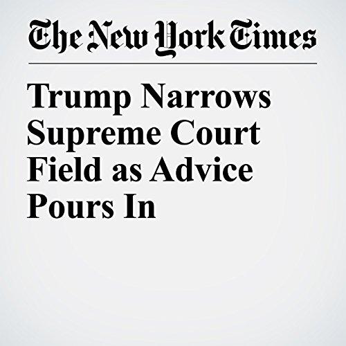 Trump Narrows Supreme Court Field as Advice Pours In copertina