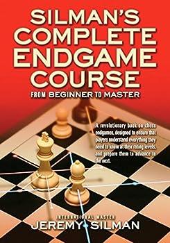 Silman s Complete Endgame Course