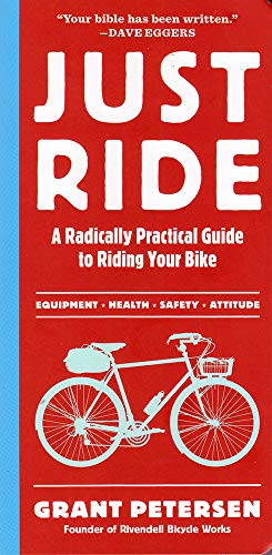 Just Ride: A Radically Practical guide to Riding Your Bike Illinois