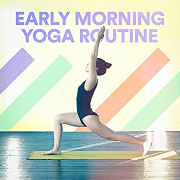 Early Morning Yoga Routine