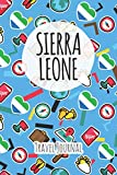 Sierra Leone Travel Journal: 6x9 Travel planner I Road trip planner I Dot grid journal I Travel notebook I Travel diary I Pocket journal I Gift for Backpacker