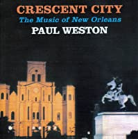 Cresent City: Music of New Orleans