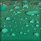 Rain on Tent