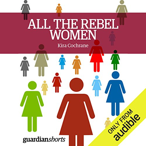 All the Rebel Women audiobook cover art