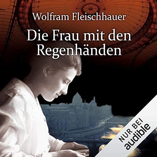 Die Frau mit den Regenhänden audiobook cover art