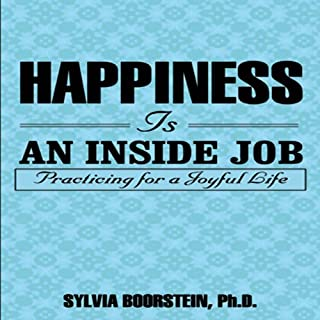 Happiness Is an Inside Job audiobook cover art