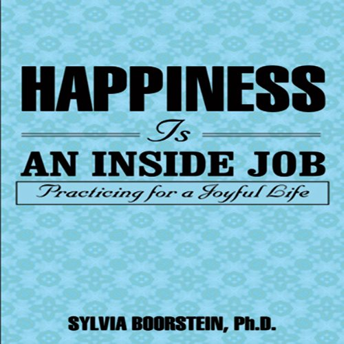 Happiness Is an Inside Job cover art