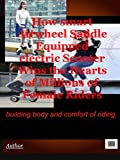 Airwheel For the Largest Reason - Body Building and Riding Comforts (English Edition)