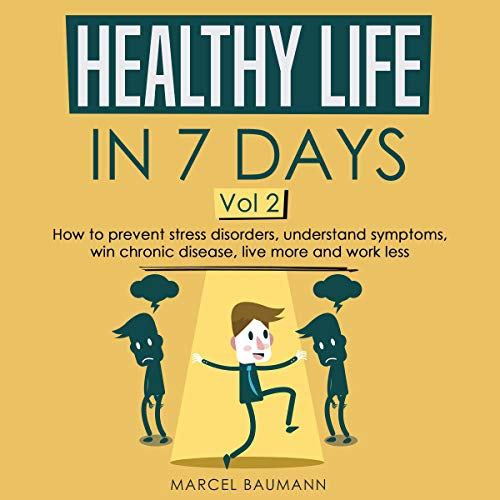 Healthy Life in 7 Days Vol. 2 audiobook cover art