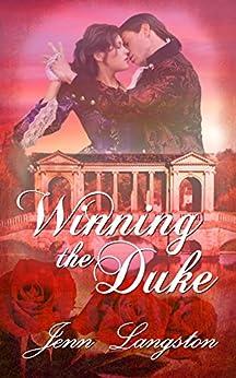 Winning the Duke (PERFECT SERIES COMPANION Book 2) by [Jenn Langston]