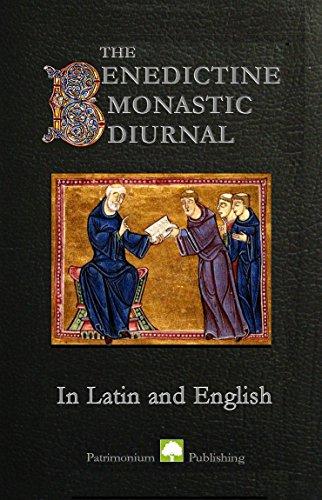 The Benedictine Monastic Diurnal in Latin and English
