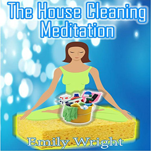 The House Cleaning Meditation audiobook cover art