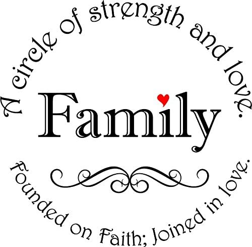 Amazon Com Newclew Family A Circle Of Strength And Love Found On Faith Joined In Love Removable Vinyl Wall Art Inspirational Encouragement Poetry Quotes And Saying Home Decor Decal Sticker Home Kitchen