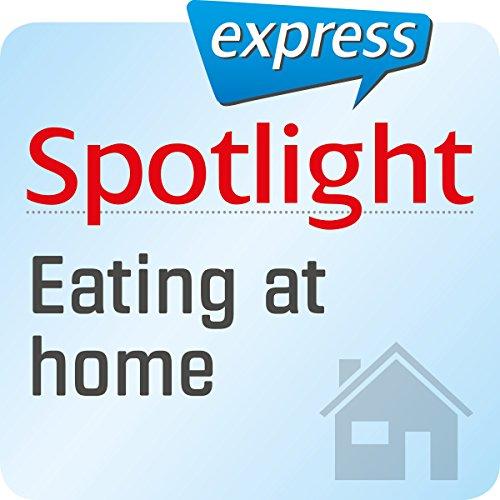 Spotlight express - Mein Alltag: Wortschatz-Training Englisch - Kochen und Essen zu Hause Titelbild
