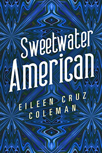 Sweetwater American by Eileen Cruz Coleman ebook deal