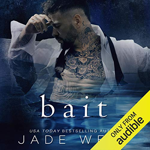 Bait Audiobook By Jade West cover art