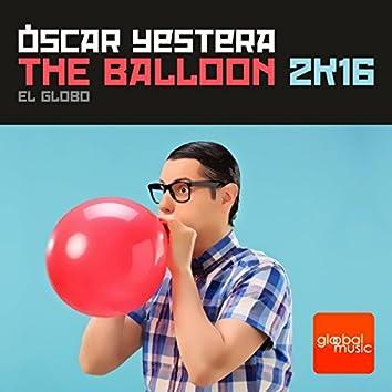The Balloon 2K16 ( El Globo )