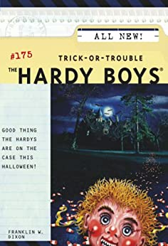 Trick-or-Trouble (The Hardy Boys Book 175) by [Franklin W. Dixon]